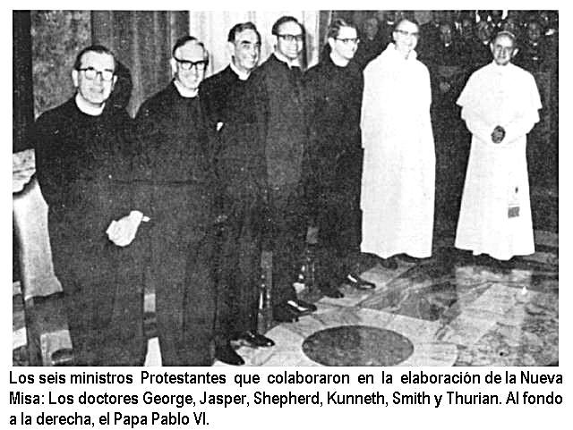Misa Novus Ordo - El Obispo que dirigía era masón (los 6 protestantes en la foto que diseñaron junto con 3 católicos el Novus Ordo)