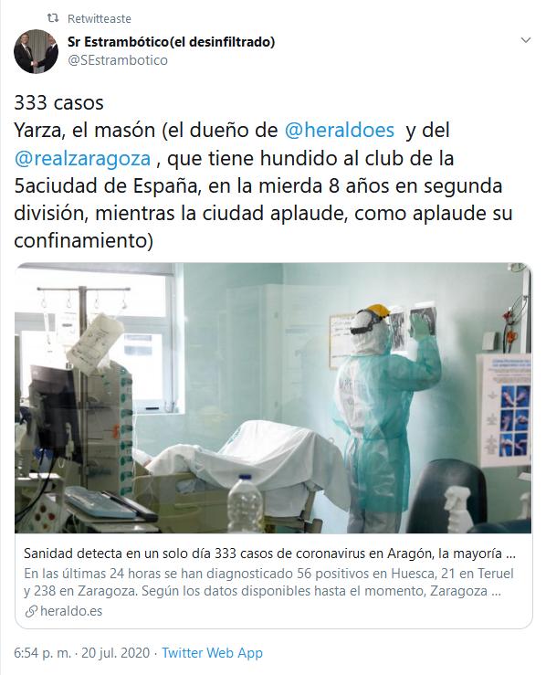 Screenshot_2020-07-21 (10) Sr Estrambótico(el desinfiltrado) en Twitter 333 casos Yarza, el masón (el dueño de heraldoes y [...]