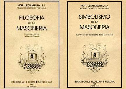 Filosofía y Simbolismo de la Maonería, por Monseñor León Meurin
